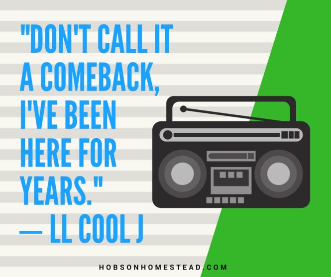 don't call it a comeback