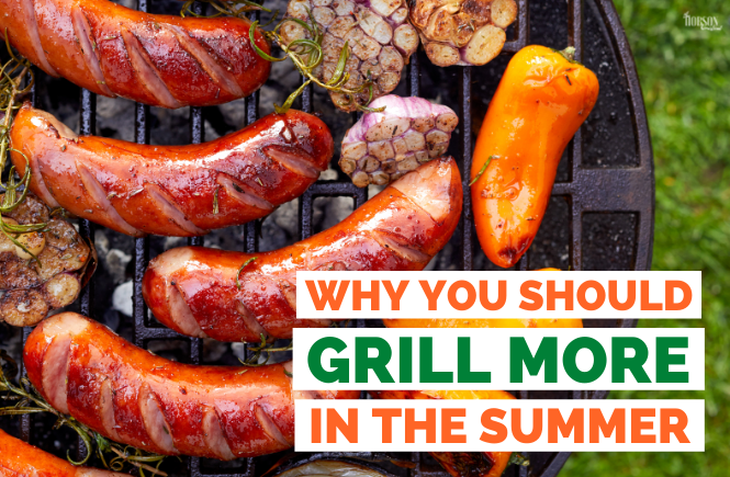 Why You Should Grill More in the Summer