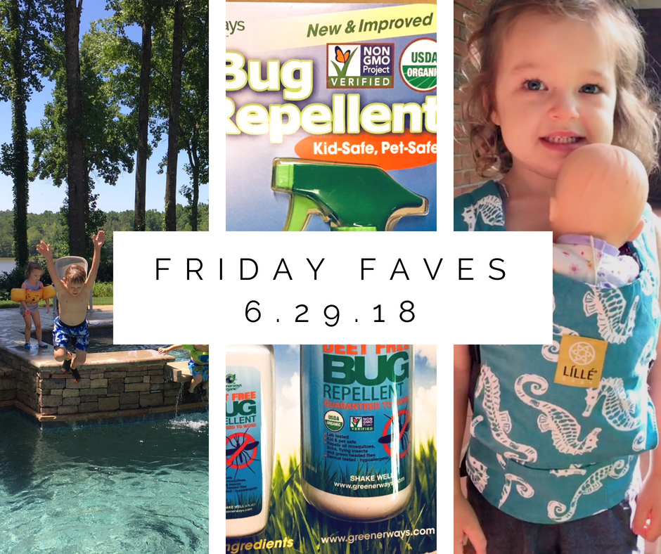 Friday Faves 6.29.18