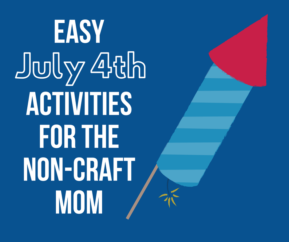 easy 4th of july activities