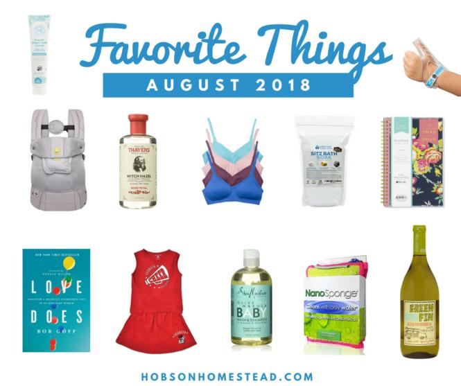 Favorite Things August 2018