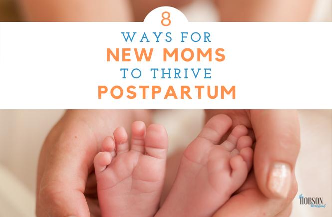new moms thrive postpartum
