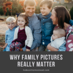 Why Family Pictures Really Matter