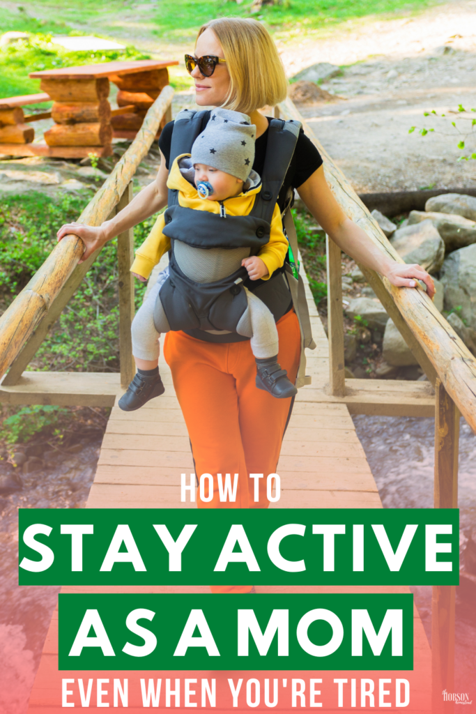 How to Stay Active Even When You're Tired