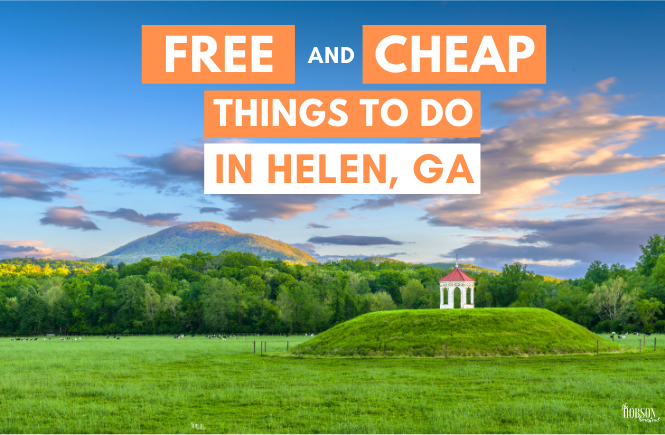 Free and Cheap Things to Do in Helen, Georgia