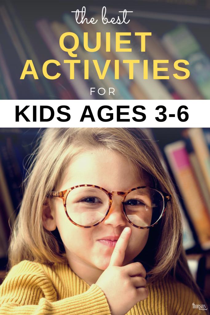 The best quiet activities for kids ages 3-6