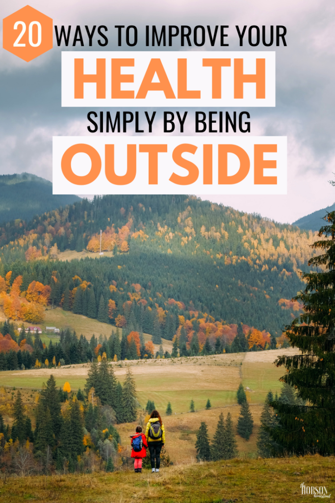 20 Ways to Improve Your Health by Being Outside